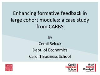 Enhancing formative feedback in large cohort modules: a case study from CARBS