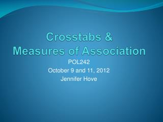 Crosstabs &  Measures of Association