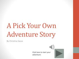 A Pick Your Own Adventure Story