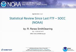 Agenda Item: 1.a.ii Statistical Review Since Last FTF – SOCC (NOAA)