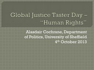 Global Justice Taster Day � �Human Rights�