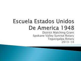 Escuela Estados Unidos  De America 1948