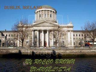 DUBLIN IRELA