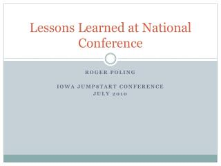 Lessons Learned at National Conference
