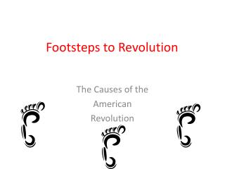 Footsteps to Revolution