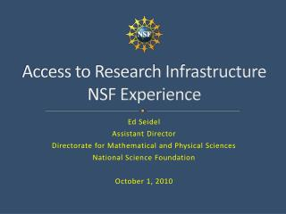 Access to Research Infrastructure  NSF Experience