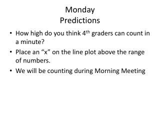 Monday Predictions