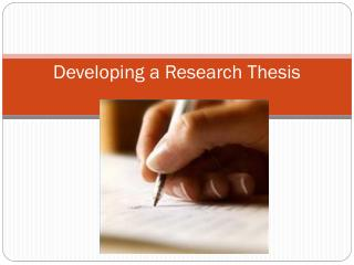 Developing a Research Thesis