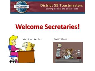 Welcome Secretaries!