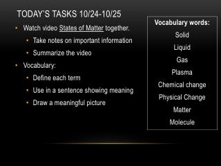 Today's  Tasks 10/24-10/25