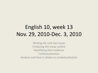 English 10, week 13 Nov. 29, 2010-Dec. 3, 2010