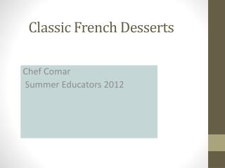 Classic  French Desserts