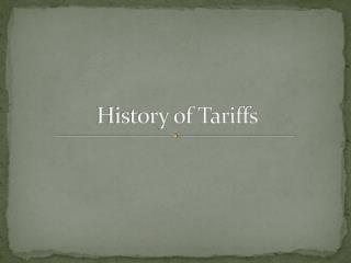 History of Tariffs