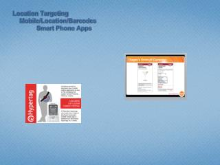 Location  Targeting Mobile/Location/Barcodes Smart Phone Apps