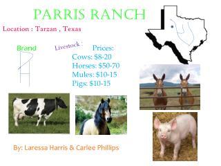 P A rris  Ranch