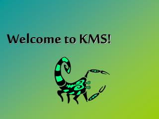 Welcome to KMS!