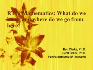 RTI - Mathematics: What do we know and where do we go from here