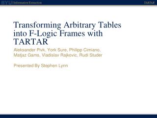 Transforming Arbitrary Tables into F-Logic Frames with TARTAR