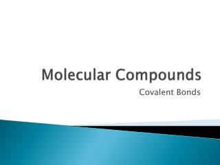 Molecular Compounds