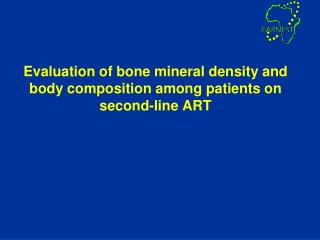 Evaluation of bone mineral density and body composition among patients on second-line ART