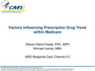 Factors Influencing Prescription Drug Trend within Medicare