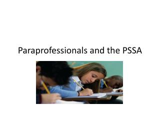 Paraprofessionals and the PSSA