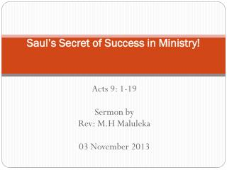 Saul's Secret of Success in Ministry!