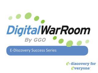 E-Discovery Success Series