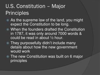 U.S. Constitution – Major Principles