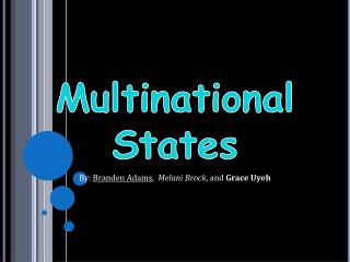 Multinational States