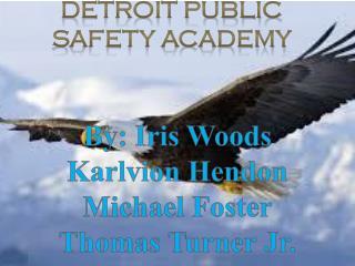 Detroit Public safety academy