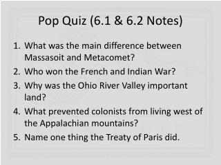 Pop Quiz (6.1 & 6.2 Notes)