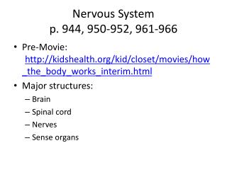 Nervous System p . 944, 950-952, 961-966
