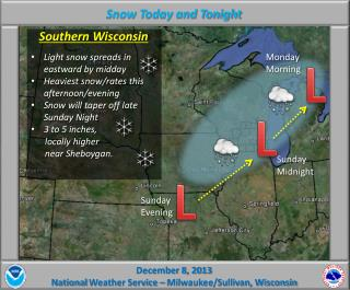 December  8,  2013 National  Weather Service –  Milwaukee/Sullivan, Wisconsin