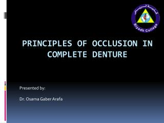 Principles of occlusion in complete denture