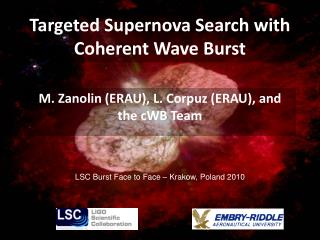 Targeted Supernova Search with Coherent Wave Burst