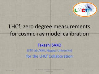 LHCf ; zero degree measurements for cosmic-ray model calibration