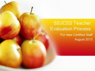 SSJCSS Teacher  Evaluation  Process
