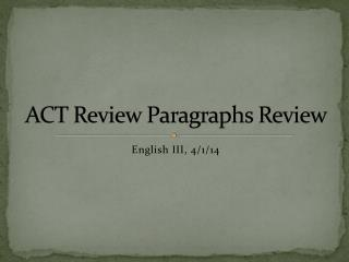 ACT Review Paragraphs Review