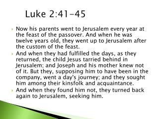 Luke 2:41-45