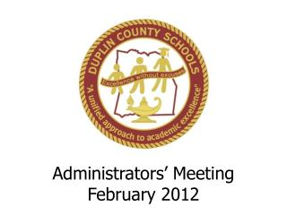 Administrators' Meeting February 2012