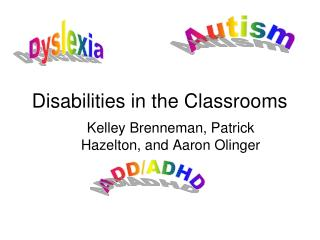 Disabilities in the Classrooms