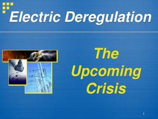 Electric Deregulation