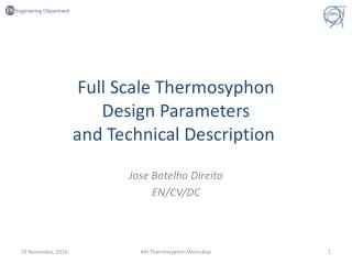 Full Scale Thermosyphon  Design Parameters  and Technical Description