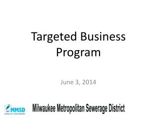 Targeted Business Program