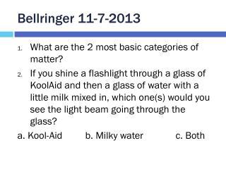 Bellringer  11-7-2013