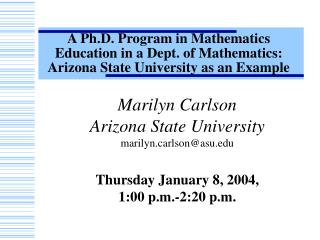 A Ph.D. Program in Mathematics Education in a Dept. of Mathematics:   Arizona State University as an Example