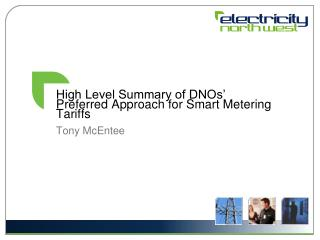 High Level Summary of DNOs' Preferred Approach for Smart Metering Tariffs