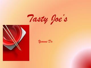 Tasty Joe's