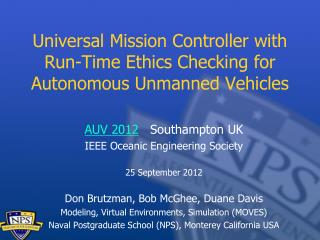 Universal Mission Controller with Run-Time Ethics Checking for  Autonomous Unmanned  Vehicles